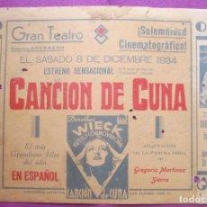 Cine: CARTEL CINE CANCION DE CUNA GRAN TEATRO 1934 CORDOBA ORIGINAL MUY ANTIGUO CC19. Lote 223436550