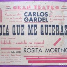 Cine: CARTEL CINE EL DIA QUE ME QUIERAS CARLOS GARDEL GRAN TEATRO CORDOBA ORIGINAL MUY ANTIGUO CC20. Lote 223437522