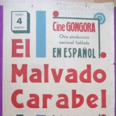 Cine: CARTEL CINE EL MALVADO CARABEL ANTOÑITA COLOME CINE GONGORIA CORDOBA ORIGINAL MUY ANTIGUO CC28. Lote 223441171