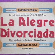 Cine: CARTEL CINE LA ALEGRE DIVORCIADA FRED ASTAIRE Y GINGER GONGORA CORDOBA ORIGINAL MUY ANTIGUO CC30. Lote 223441843