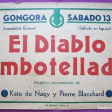 Cine: CARTEL CINE EL DIABLO EMBOTELLADO KATE DE NAGY GONGORA CORDOBA ORIGINAL MUY ANTIGUO CC32. Lote 223442435