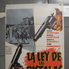 Cine: CDO 6805 LA LEY DE LAS PISTOLAS WESTERN MEJICANO BENITO ALAZRAKI WESTERN POSTER ORIG 70X100 ESTRENO. Lote 223920401