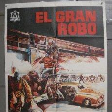 Cine: CDO 6834 EL GRAN ROBO STANLEY BAKER PETER YATES POSTER ORIGINAL 70X100 ESTRENO. Lote 223963415