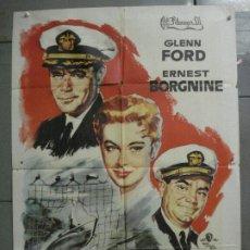 Cinema: CDO 6886 EL ULTIMO TORPEDO GLENN FORD ERNEST BORGNINE POSTER ORIGINAL 70X100 ESTRENO. Lote 224194036