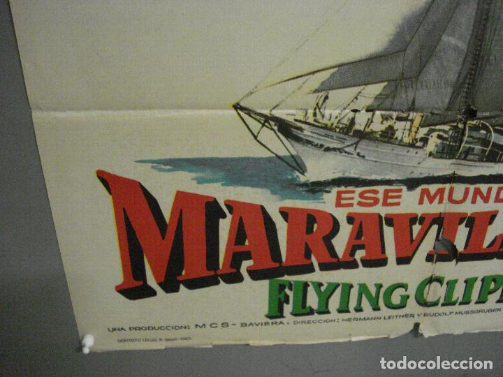 Cine: CDO 6891 ESE MUNDO MARAVILLOSO FLYING CLIPPER DOCUMENTAL MAC POSTER ORIGINAL 70X100 ESTRENO - Foto 5 - 224197025