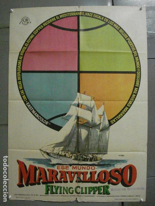 CDO 6891 ESE MUNDO MARAVILLOSO FLYING CLIPPER DOCUMENTAL MAC POSTER ORIGINAL 70X100 ESTRENO (Cine - Posters y Carteles - Documentales)