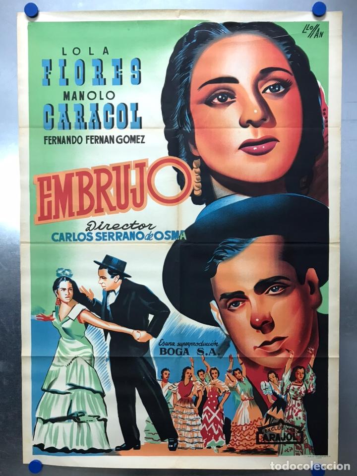 EMBRUJO - LOLA FLORES, MANOLO CARACOL, FERNANDO FERNAN GOMEZ - ILUSTR: LLOAN, AÑO 1957 - LITOGRAFIA (Cine - Posters y Carteles - Clasico Español)