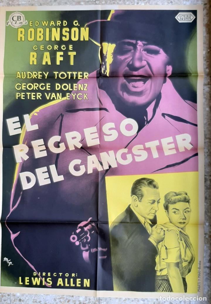 CARTEL CINE EL REGRESO DEL GANGTER EDWARD ROBINSON GEORGE RAFT LITOGRAFIA ORIGINAL CC1 (Cine - Posters y Carteles - Acción)