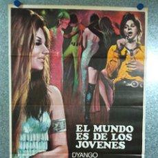 Cine: EL MUNDO ES DE LOS JÓVENES. DYANGO, SUSANA GIMÉNEZ, GINAMARÍA HIDALGO. AÑO 1974. POSTER ORIGINAL. Lote 224356220