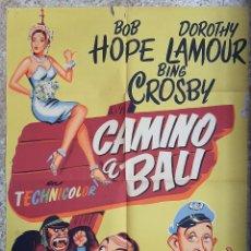 Cine: CARTEL CINE CAMINO A BALI BOB HOPE BING CROSBY DOROTHY LAMOUR JANO LITOGRAFIA ORIGINAL CC1. Lote 224365686
