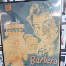 Cine: ESTRELLITA CASTRO / MIGUEL LIGERO CARTEL DE LA PELÍCULA EL BARBERO DE SEVILLA 72 X 102 CTMS. ENMARCA. Lote 224850723