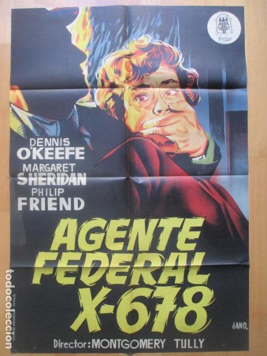 CARTEL CINE AGENTE FEDERAL X-678 DENNIS O`KEEFE MARGARET SHERIDAN JANO LITOGRAFIA ORIGINAL C1963 (Cine - Posters y Carteles - Ciencia Ficción)