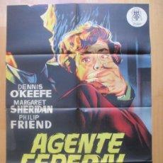 Cine: CARTEL CINE AGENTE FEDERAL X-678 DENNIS O`KEEFE MARGARET SHERIDAN JANO LITOGRAFIA ORIGINAL C1963. Lote 225243662
