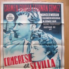 Cine: CARTEL CINE CONGRESO EN SEVILLA CARMEN SEVILLA F. FERNAN GOMEZ 1960 ARAGO LITOGRAFIA ORIGINAL C1967. Lote 225247266