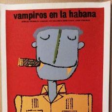 Cine: VAMPIROS EN LA HABANA - SERIGRAFÍA ORIGINAL IMPRESA A MANO - CARTEL DE CINE 1989 BACHS - ICAIC CUBA. Lote 226638090