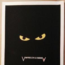 Cine: VAMPIROS EN LA HABANA - SERIGRAFÍA ORIGINAL IMPRESA A MANO - CARTEL CINE ICAIC 1989 POR NELSON PONCE. Lote 226640395