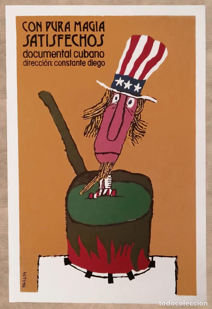 CON PURA MAGIA SATISFECHOS - SERIGRAFÍA ORIGINAL IMPRESA A MANO -CARTEL CINE 1984 BACHS - ICAIC CUBA (Cine - Posters y Carteles - Documentales)