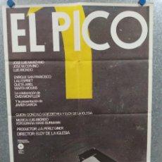 Cine: EL PICO. JOSÉ LUIS MANZANO, ELOY DE LA IGLESIA. AÑO 1983. POSTER ORIGINAL. Lote 269098748