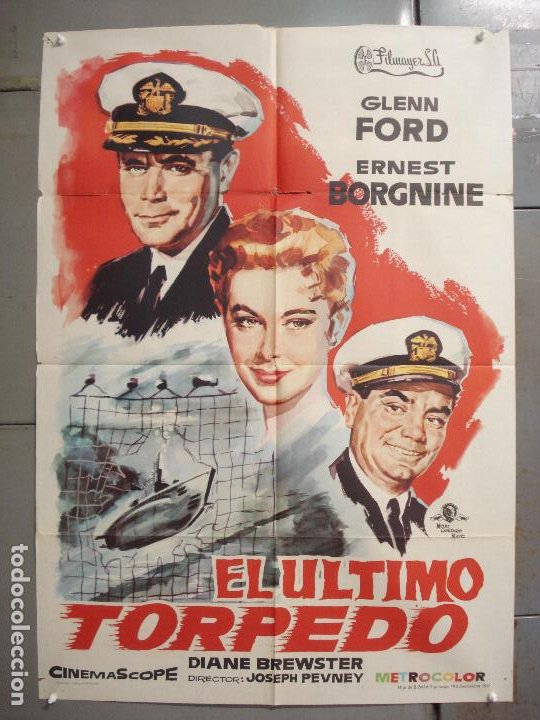 CDO 7482 EL ULTIMO TORPEDO GLENN FORD ERNEST BORGNINE POSTER ORIGINAL 70X100 ESTRENO (Cine - Posters y Carteles - Bélicas)