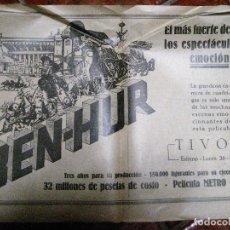 Cine: CARTEL PELICULA BEN HUR CINE TIVOLI .PAGINA DOBLE DE REVISTA DE 1928 EN TRASERA PUBLI REY DE REYES. Lote 228897205