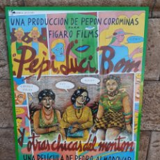 Cine: CARTEL PEPI,LUCI,BOM Y OTRAS CHICAS DEL MONTÓN.ALMODOVAR. Lote 229057455