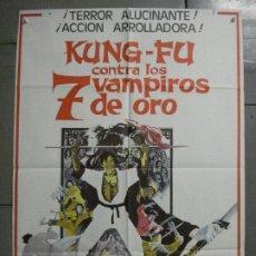 Cine: CDO 7812 KUNG FU CONTRA LOS 7 VAMPIROS DE ORO HAMMER PETER CUSHING POSTER ORIGINAL 70X100 ESTRENO. Lote 230403020