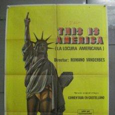 Cine: CDO 7836 LA LOCURA AMERICANA THIS IS AMERICA ROMANO VANDERBES POSTER ORIGINAL ESPAÑOL 70X100 ESTRENO. Lote 230523345