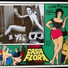 Cine: LOLA FLORES - CASA FLORA - LOBBY CARD 1973. Lote 230863930