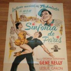 Cine: CARTEL ORIGINAL SINFONIA DE PARIS, UN AMERICANO EN PARÍS, GENE KELLY, LESLIE CARON, GEORGE GERSHWIN. Lote 231719320