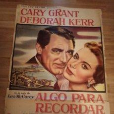 Cine: CARTEL ORIGINAL ALGO PARA RECORDAR, CARY GRANT, DEBORAH KERR, LEO MCCAREY, CINESCOPE. Lote 231719745