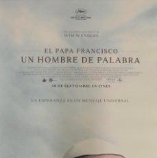 Cine: PÓSTER EL PAPA FRANCISCO UN HOMBRE DE PALABRA. Lote 232641365