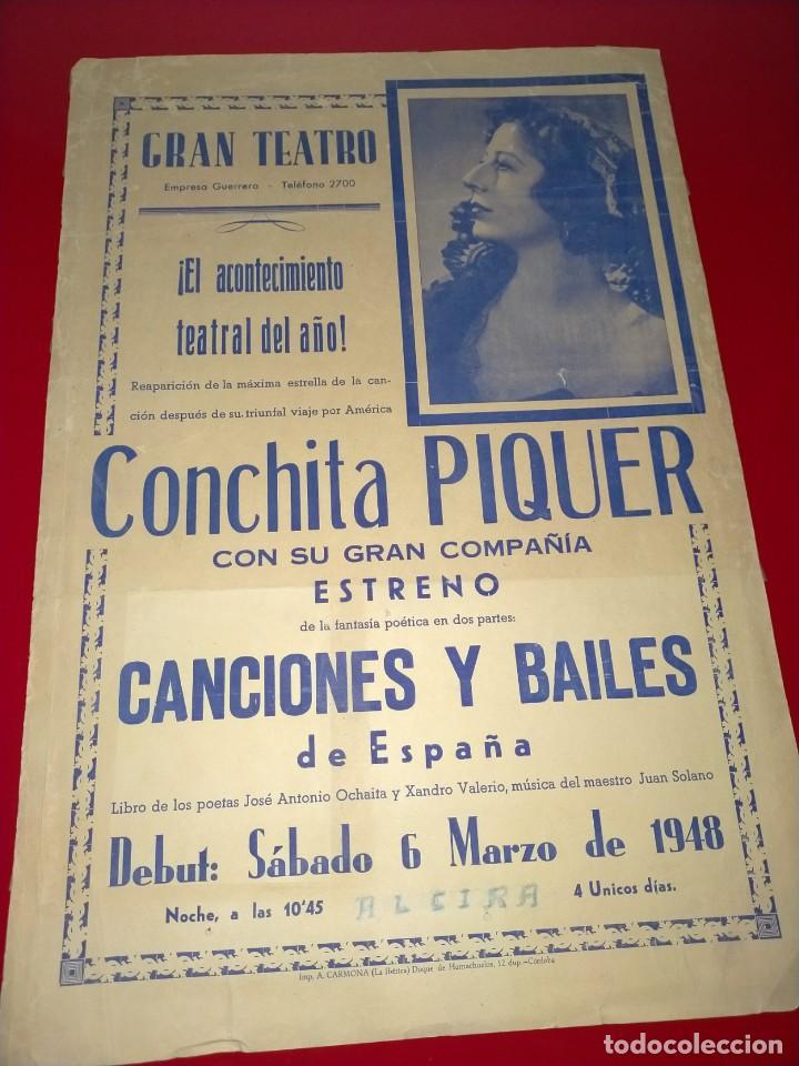CARTEL DE CONCHITA PIQUER EN EL GRAN TEATRO -- AÑO 1945 - 100% ORIGINAL Y EN UN MAGNIFICO ESTADO (Cine - Posters y Carteles - Clasico Español)