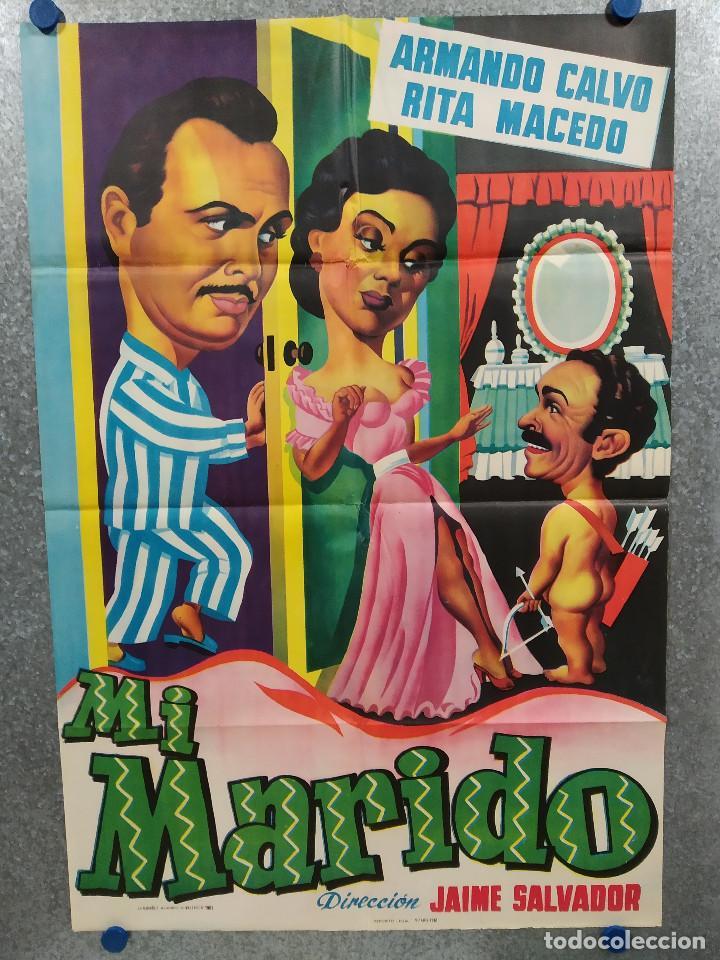 MI MARIDO. ARMANDO CALVO, RITA MACEDO. AÑO 1961. POSTER ORIGINAL (Cine - Posters y Carteles - Clasico Español)