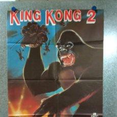 Cine: KING KONG 2. BRIAN KERWIN, LINDA HAMILTON, JOHN ASHTON. POSTER ORIGINAL. Lote 234389200