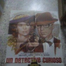 Cine: CARTEL PÓSTER PELÍCULA UN DETECTIVE CURIOSO - MICHAEL CAINE, NATALIE WOOD - AÑO 1976. Lote 234549620