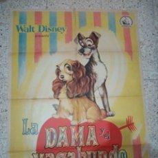 Cine: CARTEL ORIGINAL ESPAÑOL LA DAMA Y EL VAGABUNDO, WALT DISNEY, BARBARA LUDDY. Lote 234767275