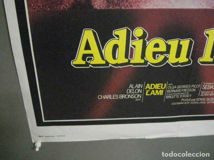 Cine: CDO 7613 ADIOS AMIGO ALAIN DELON CHARLES BRONSON POSTER ORIGINAL FRANCES 60X80 - Foto 5 - 234821830