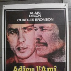 Cine: CDO 7613 ADIOS AMIGO ALAIN DELON CHARLES BRONSON POSTER ORIGINAL FRANCES 60X80. Lote 234821830