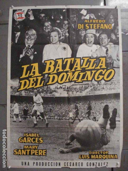 AAQ07 LA BATALLA DEL DOMINGO ALFREDO DI STEFANO FUTBOL REAL MADRID POSTER ORIGINAL 70X100 ESTRENO (Cine - Posters y Carteles - Deportes)
