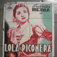 Cine: AAQ15 LOLA LA PICONERA JUANITA REINA CIFESA PERIS ARAGO POSTER ORIGINAL 70X100 LITOGRAFIA ESPAÑOL. Lote 234847060