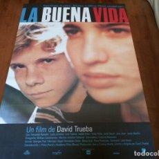 Cine: LA BUENA VIDA - FERNANDO RAMALLO, LUCIA JIMENEZ, DAVID TRUEBA - POSTER ORIGINAL U.I.P 1996. Lote 234932400