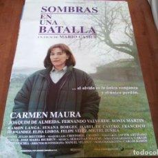 Cine: SOMBRAS EN UNA BATALLA - CARMEN MAURA, FERNANDO VALVERDE, MARIO CAMUS - POSTER ORIGINAL WARNER 1993. Lote 234935265