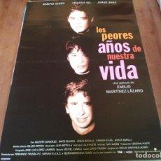 Cine: LOS PEORES AÑOS DE NUESTRA VIDA - GABINO DIEGO, ARIADNA GIL, JORGE SANZ - POSTER ORIGINAL U.I.P 1994. Lote 234935890