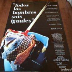 Cine: TODOS LOS HOMBRE SOIS IGUALES - CRISTINA MARCOS, IMANOL ARIAS - POSTER ORIGINAL COLUMBIA 1994. Lote 234938140
