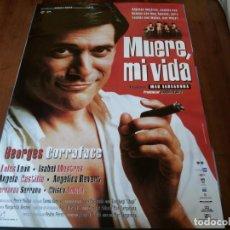 Cine: MUERE, MI VIDA - GEORGES CORRAFACE, LOLES LEÓN, ISABEL MESTRES - POSTER ORIGINAL COLUMBIA AÑO 1995. Lote 234939140