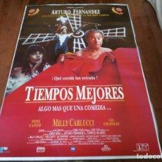 Cine: TIEMPOS MEJORES - ARTURO FERNÁNDEZ, MILLY CARLUCCI, LIA CHAPMAN - POSTER ORIGINAL COLUMBIA 1994. Lote 234939665