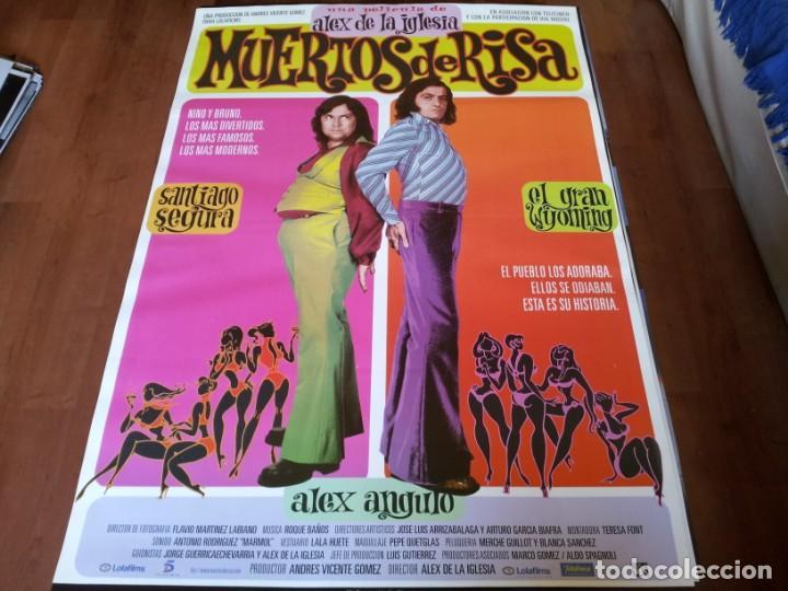 MUERTOS DE RISA - SANTIAGO SEGURA, WYOMING, ALEX ANGULO - POSTER ORIGINAL LOLAFILMS 1999 (Cine - Posters y Carteles - Clasico Español)