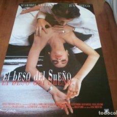 Cine: EL BESO DEL SUEÑO - MARIBEL VERDÚ, JUAN DIEGO, EUSEBIO PONCELA - POSTER ORIGINAL M. SALVADOR 1992. Lote 234965745