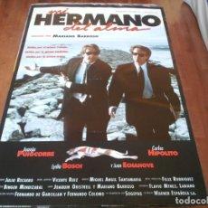 Cine: MI HERMANO DEL ALMA - JUANJO PUIGCORBÉ,CARLOS HIPÓLITO,L. BOSCH - POSTER ORIGINAL WARNER 1993 MOD 1. Lote 234967220