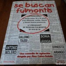 Cine: SE BUSCAN FULMONTIS - ANTONIO MOLERO, GUILLERMO TOLEDO - POSTER ORIGINAL COLUMBIA 1999 PREVIO. Lote 234968915